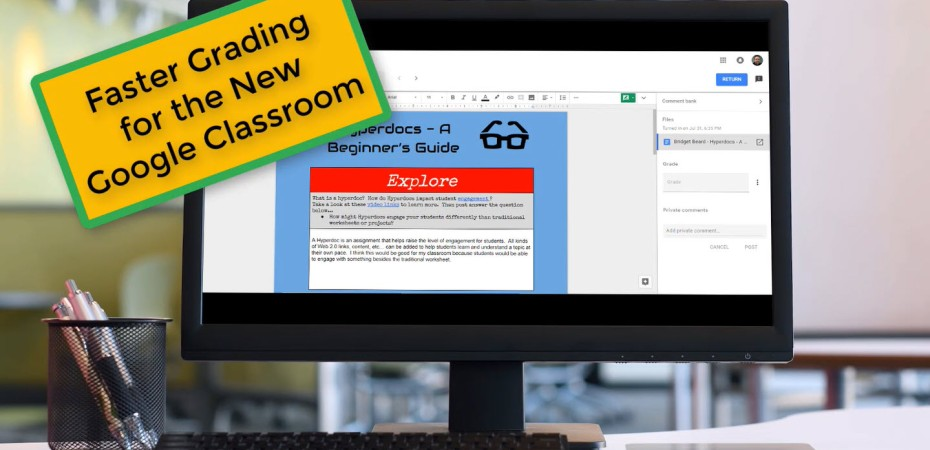 Faster Grading for the New Google Classroom – The Techy Coach
